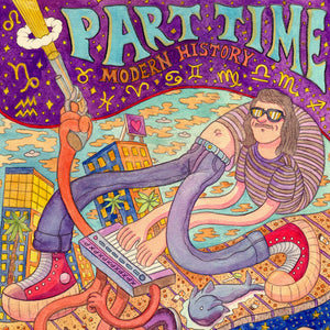 Part Time - Modern History 2LP