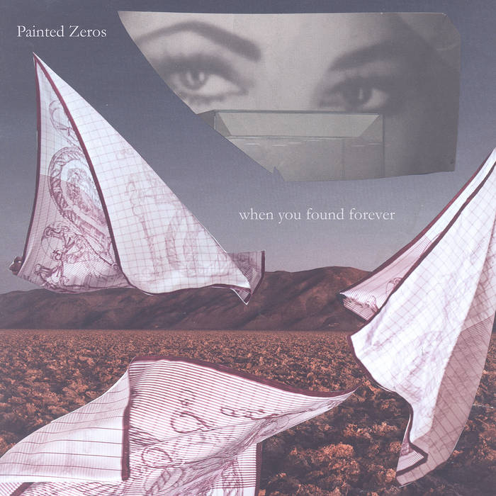 Painted Zeros - When You Found Forever LP