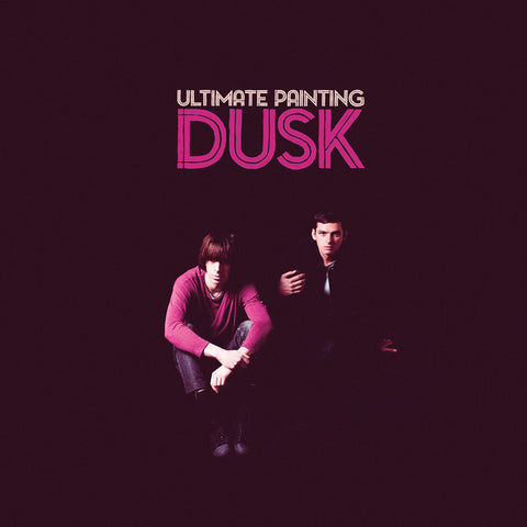 Ultimate Painting - Dusk LP (Ltd Purple Vinyl Edition)