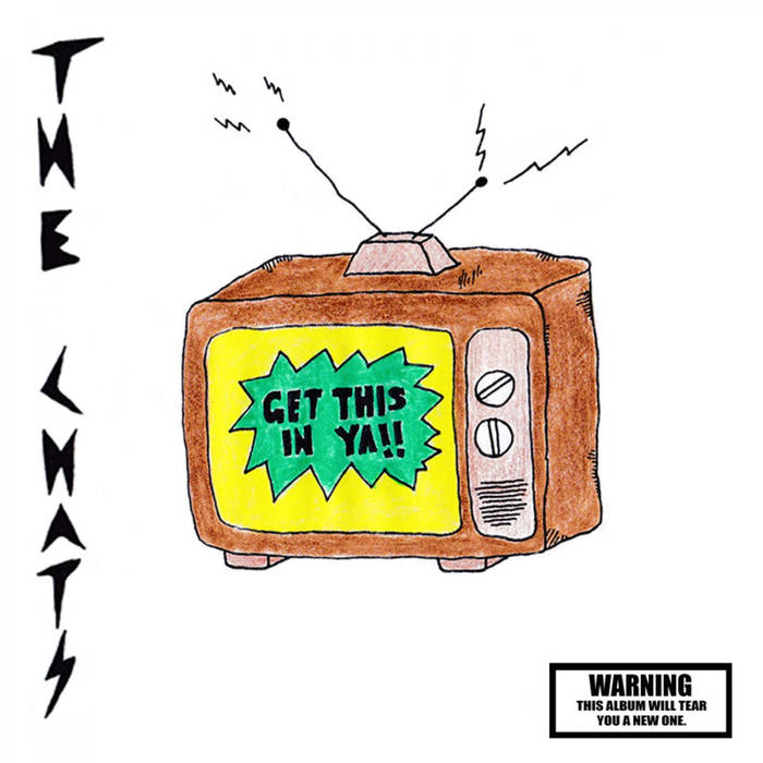 The Chats - Get This in Ya!! LP
