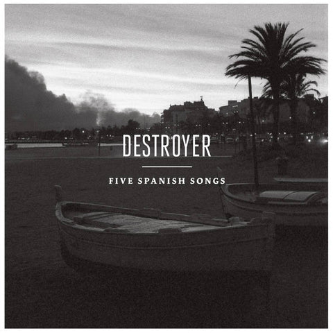 Destroyer - Five Spanish Songs 12""