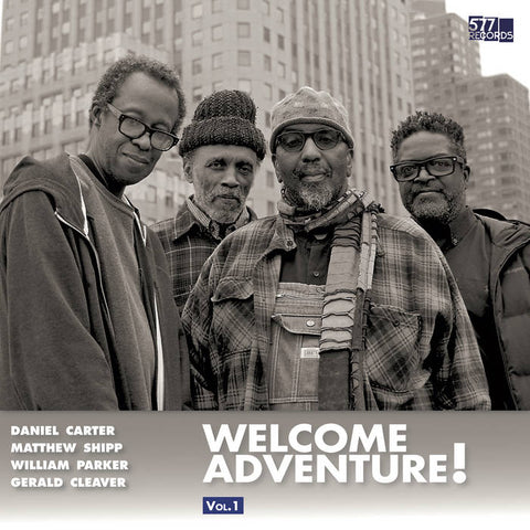 Daniel Carter, Matthew Shipp, William Parker, Gerald Cleaver - Welcome Adventure! Vol. 1 LP