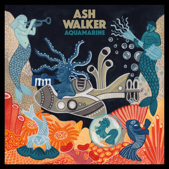 Ash Walker - Aquamarine LP