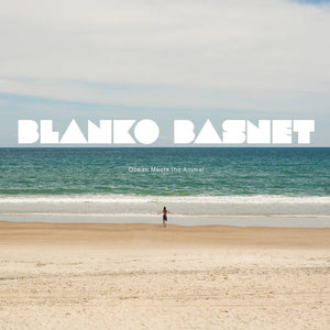 Blanko Basnet - Ocean Meets the Animal LP