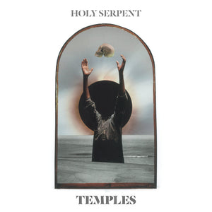 Holy Serpent - Temples LP