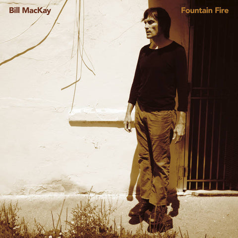 Bill MacKay - Fountain Fire LP