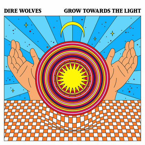 Dire Wolves - Grow Towards the Light LP