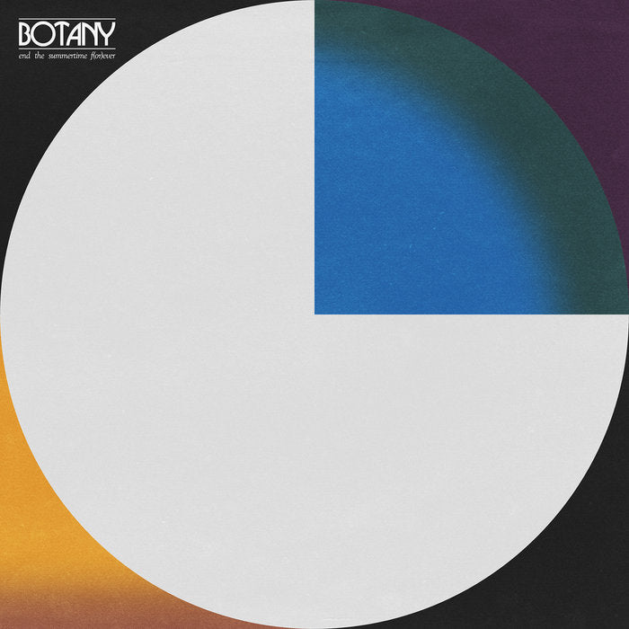 Botany - End the Summertime F(or)ever LP