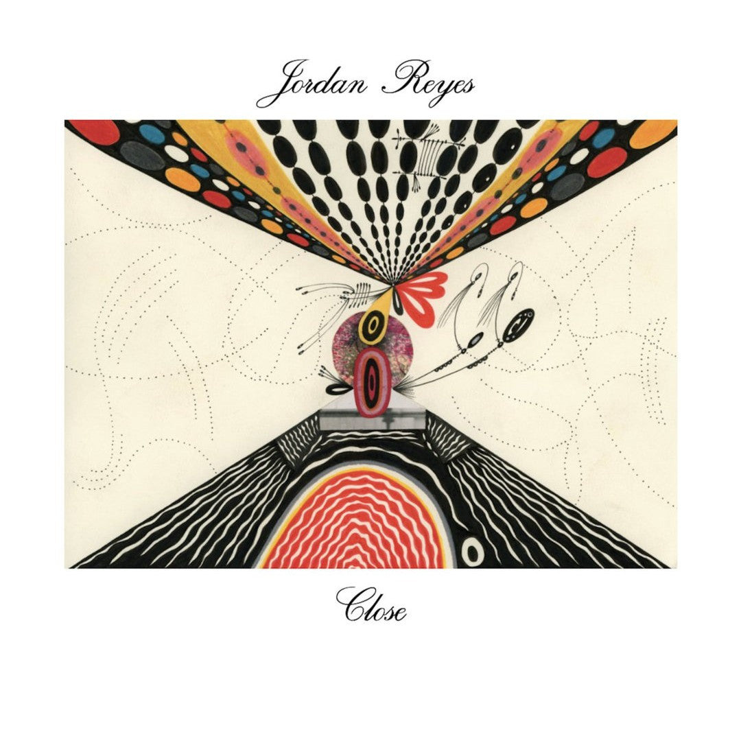 Jordan Reyes - Close LP