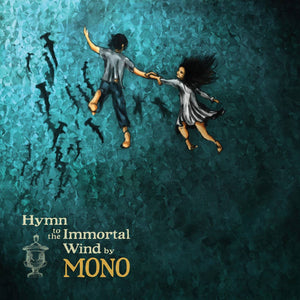 MONO - Hymn to the Immortal Wind 2LP (10 Year Anniversary Edition)