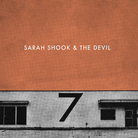 Sarah Shook & The Devil - Seven LP