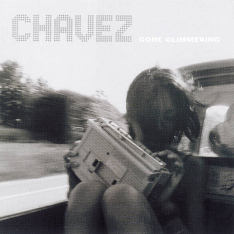 Chavez - Gone Glimmering: Expanded 2LP