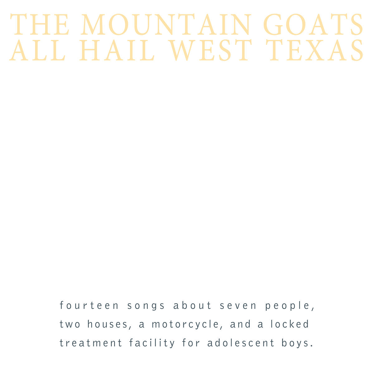 The Mountain Goats - All Hail West Texas LP