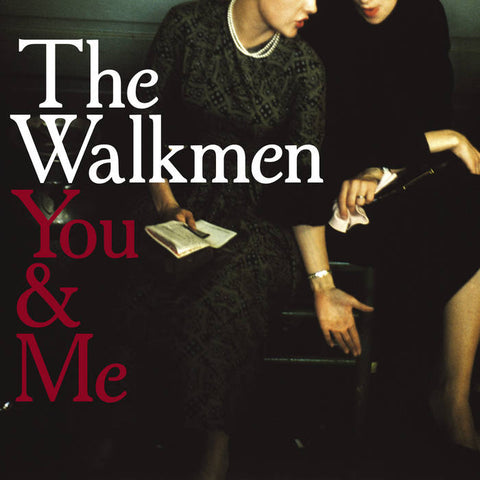 The Walkmen - You & Me LP