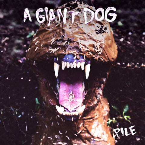 A Giant Dog - Pile LP