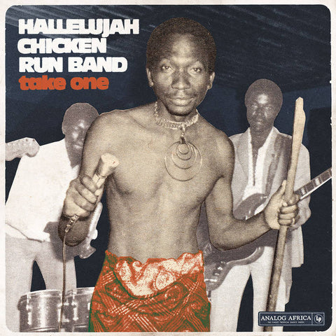 Hallelujah Chicken Run Band - Take One LP