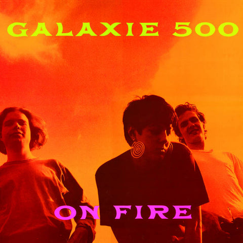 Galaxie 500 - On Fire LP