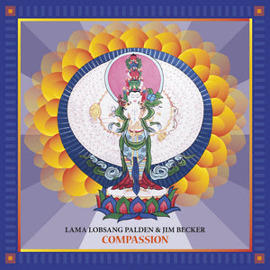 Lama Lobsang Palden & Jim Becker - Compassion LP