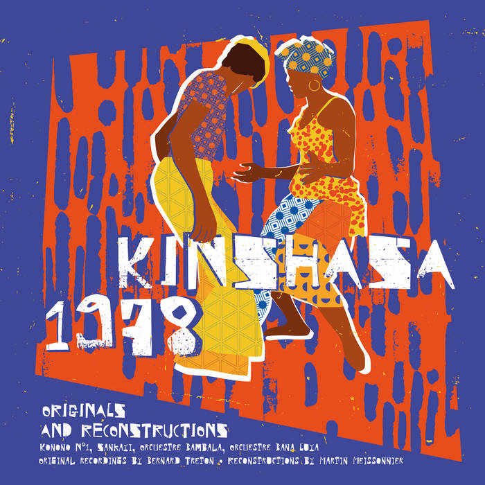 Various - Kinshasa 1978 (Originals & Reconstructions) LP