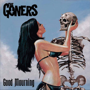 The Goners - Good Mourning LP