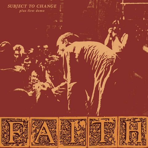 Faith - Subject to Change (Plus First Demo) LP