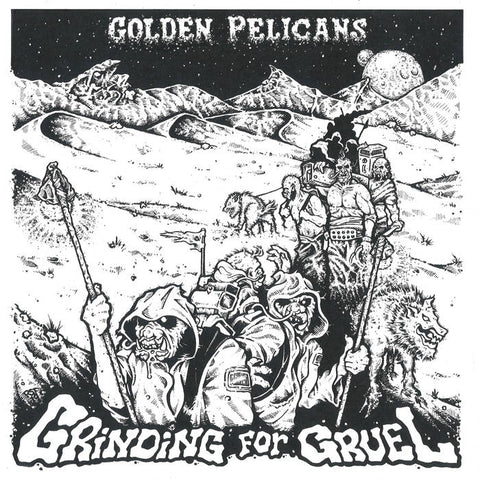 Golden Pelicans - Grinding for Gruel LP