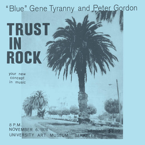 """Blue"" Gene Tyranny & Peter Gordon - Trust in Rock 3LP"