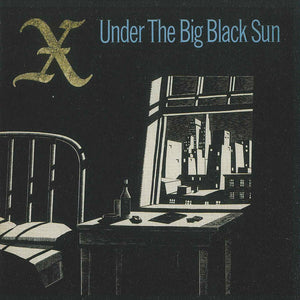 X - Under the Big Black Sun LP