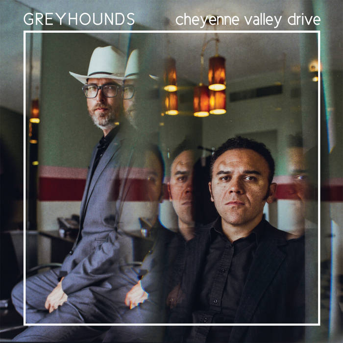 Greyhounds - Cheyenne Valley Drive LP