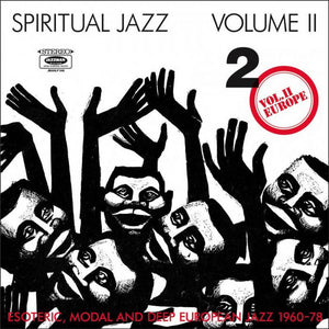 Various - Spiritual Jazz, Vol. II: Europe 2LP