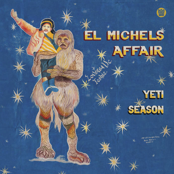 El Michels Affair - Yeti Season LP (Ltd Translucent Blue Vinyl)