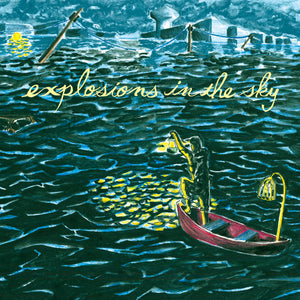Explosions in the Sky - All of a Sudden I Miss Everyone 2LP