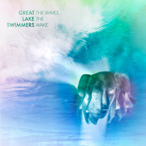 Great Lake Swimmers - The Waves, The Wake LP