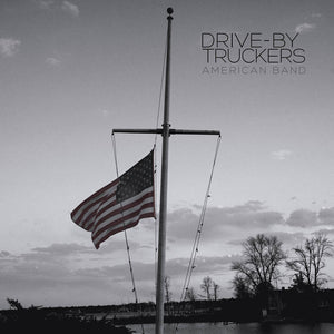 Drive-By Truckers - American Band LP+7""