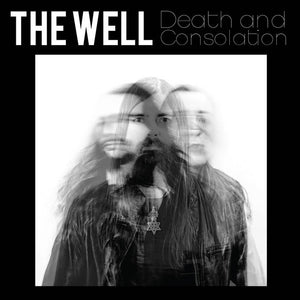 The Well - Death and Consolation LP