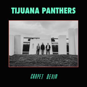 Tijuana Panthers - Carpet Denim LP