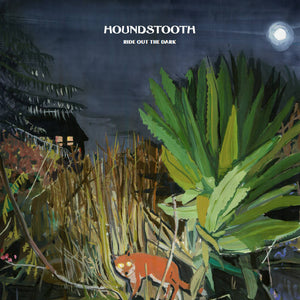 Houndstooth - Ride Out the Dark LP