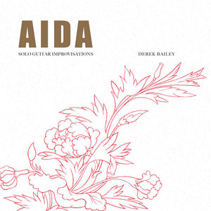 Derek Bailey - Aida: Solo Guitar Improvisations 2LP