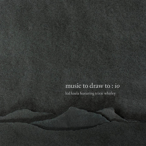 Kid Koala featuring Trixie Whitley - Music to Draw to: io 2LP