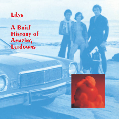 Lilys - A Brief History of Amazing Letdowns LP