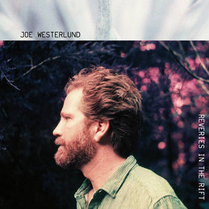 Joe Westerlund - Reveries in the Rift LP