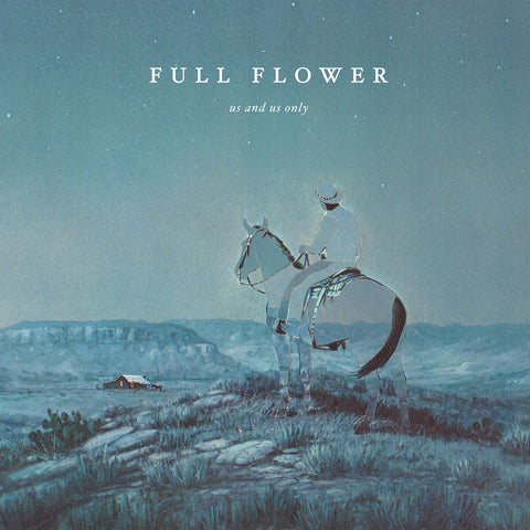 Us and Us Only - Full Flower LP