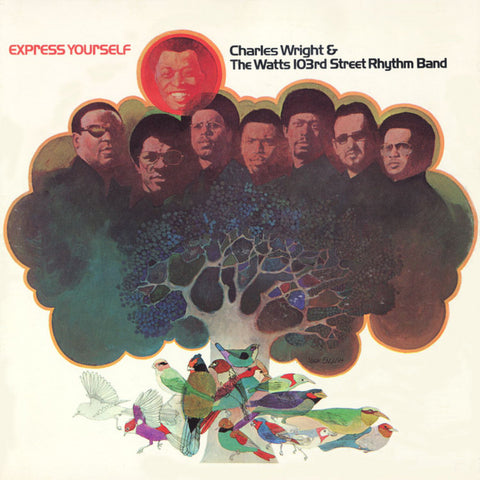 Charles Wright & The Watts 103rd Street Rhythm Band - Express Yourself LP