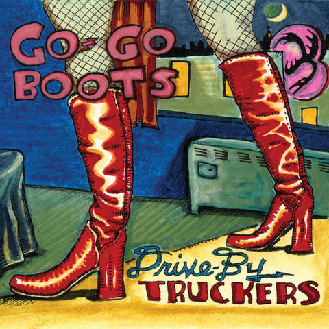 Drive-By Truckers - Go-Go Boots 2LP