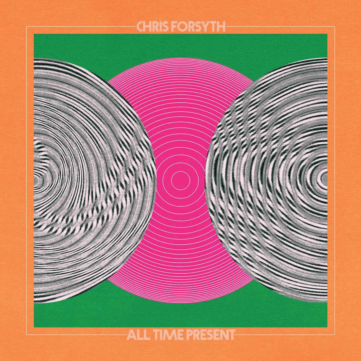 Chris Forsyth - All Time Present 2LP