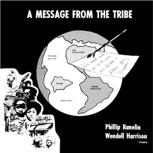 Wendell Harrison & Phil Ranelin - A Message from the Tribe LP