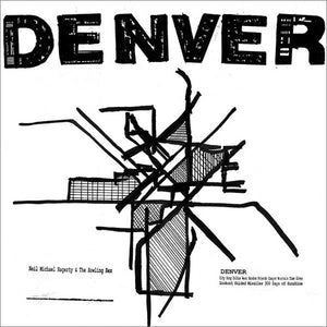 Neil Michael Hagerty & The Howling Hex - Denver LP