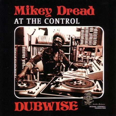 Mikey Dread - At the Control Dubwise LP