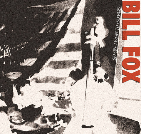 Bill Fox - Before I Went to Harvard LP
