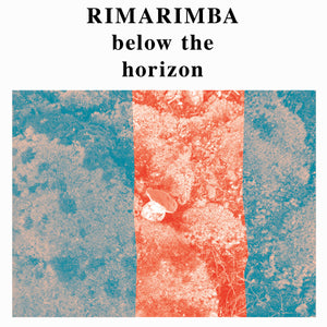 Rimarimba - Below the Horizon LP